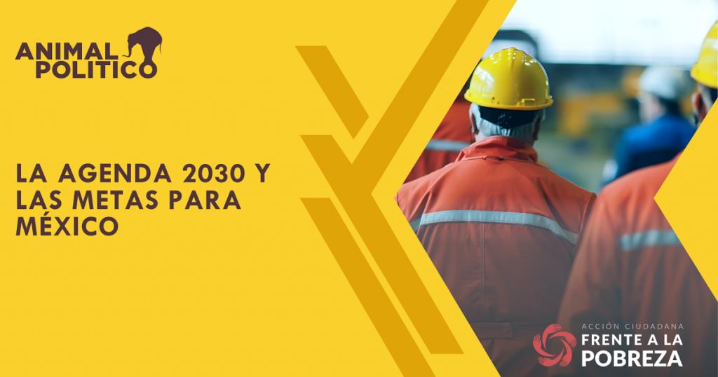 La agenda 2030 y las metas para México