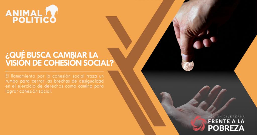 ¿Qué busca cambiar la visión de cohesión social?