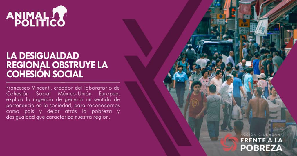 La desigualdad regional obstruye la Cohesión Social