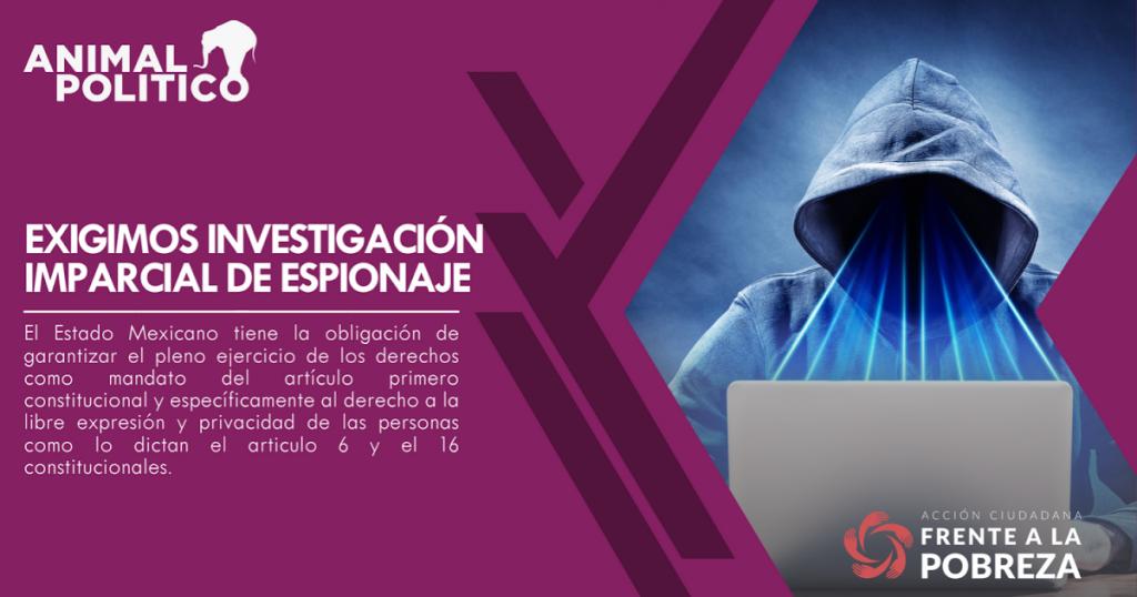 Exigimos investigación imparcial de espionaje