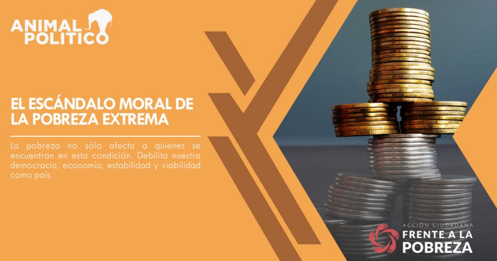El escándalo moral de la pobreza extrema