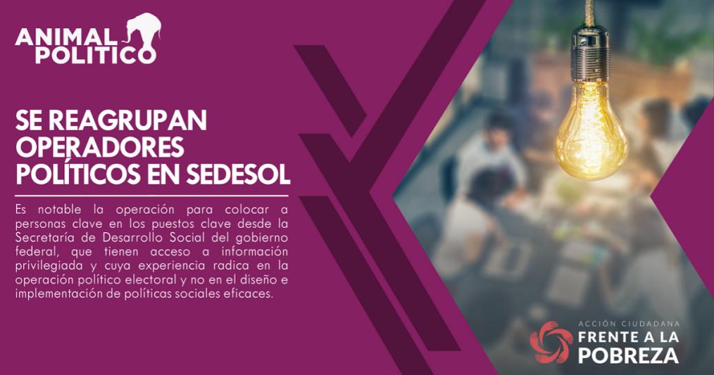 Se reagrupan operadores políticos en Sedesol