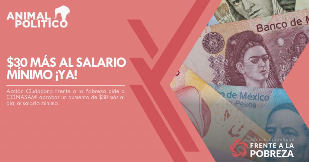 $30 más al salario mínimo ¡YA!
