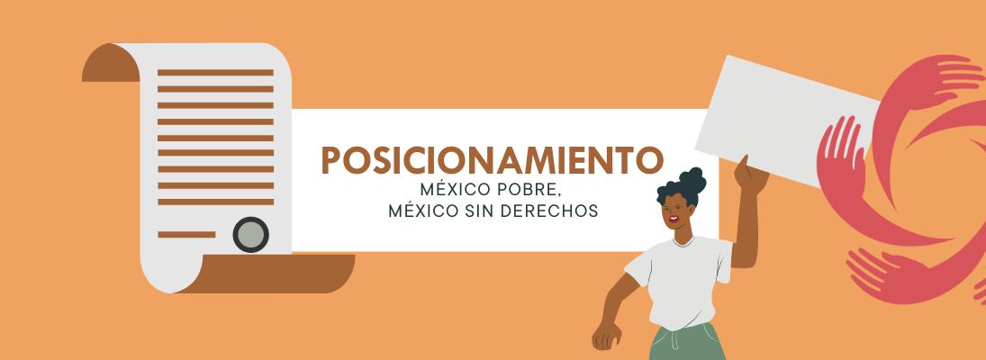 México Pobre, México Sin Derechos