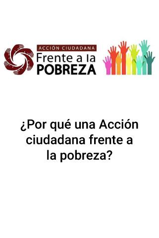 ¿Por qué una Acción ciudadana frente a la pobreza?