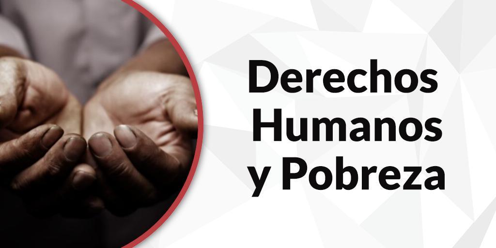 Derechos Humanos y Pobreza