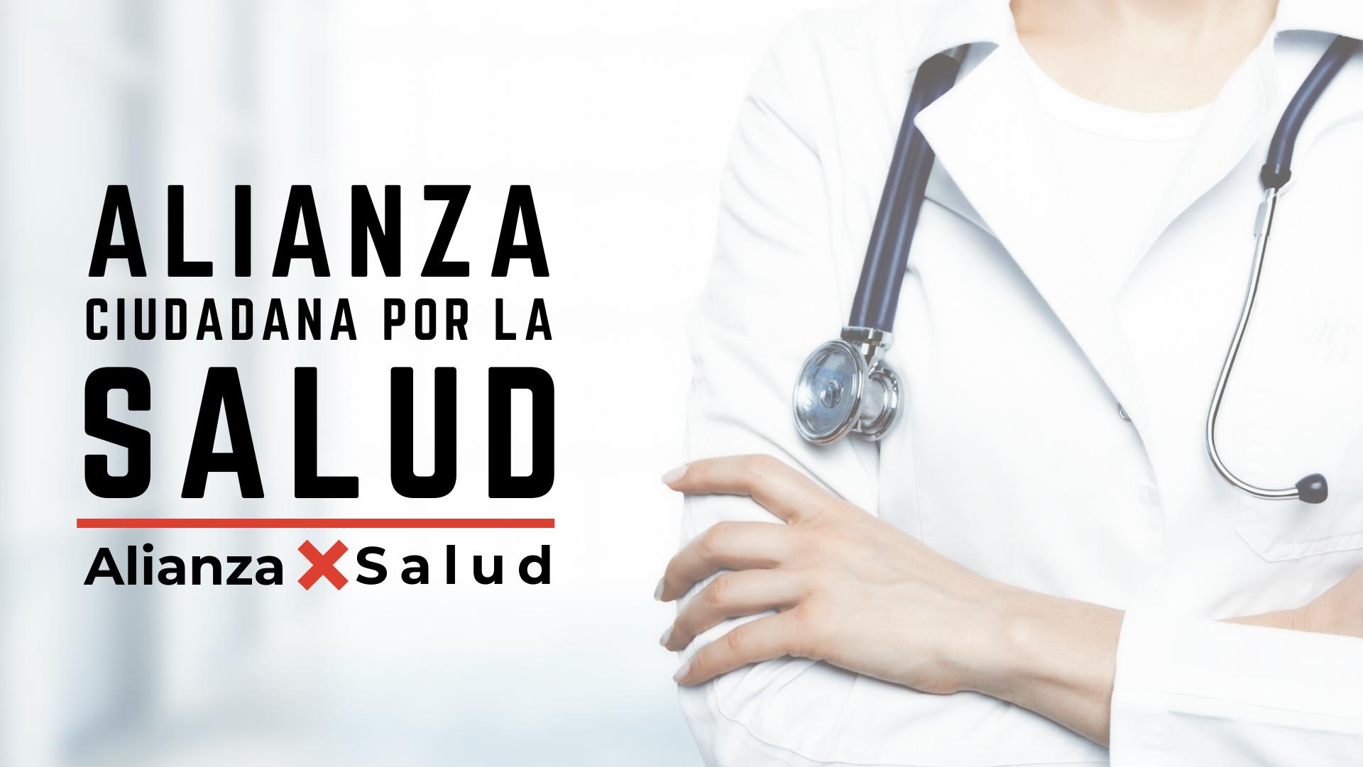 Comunicado| Alianza Ciudadana por la Salud, 22 de enero
