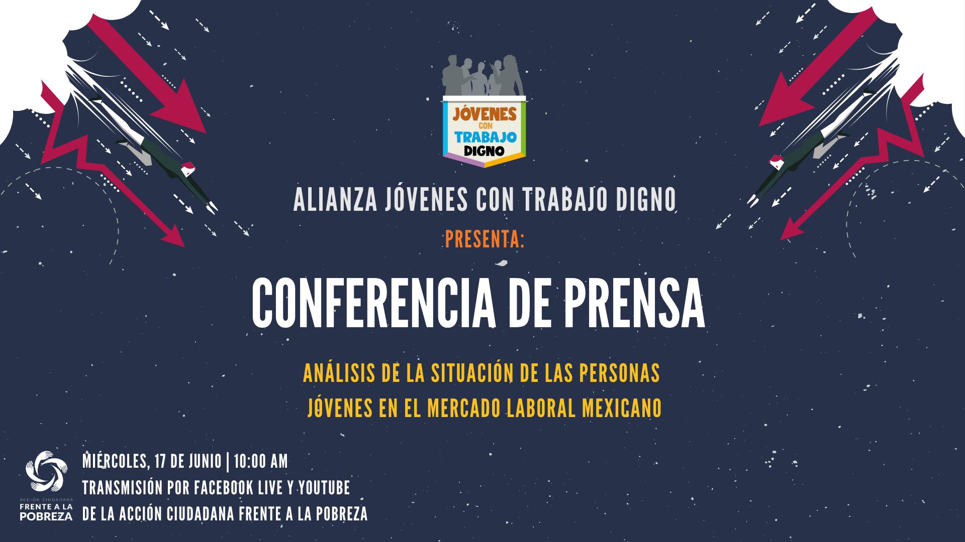 Conferencia de prensa |Alianza Jóvenes con Trabajo Digno